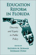 Borman and Dorn, editors, Education Reform in Florida
